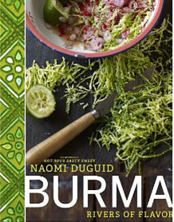 Burma : Rivers of Flavor By Naomi Duguid.