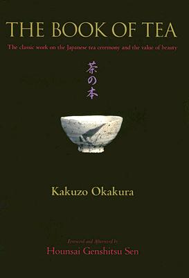 The Book of Tea—Kakuzo Okakura